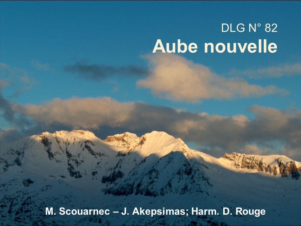 M. Scouarnec – J. Akepsimas; Harm. D. Rouge DLG N° 82 Aube nouvelle