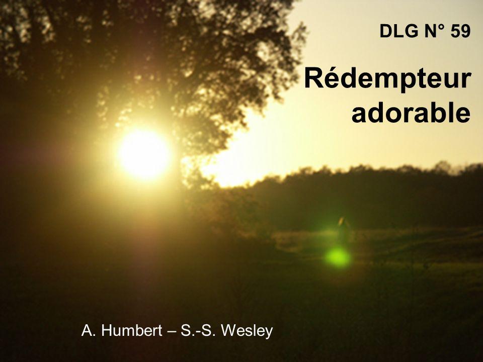 DLG N° 59 Rédempteur adorable A. Humbert – S.-S. Wesley
