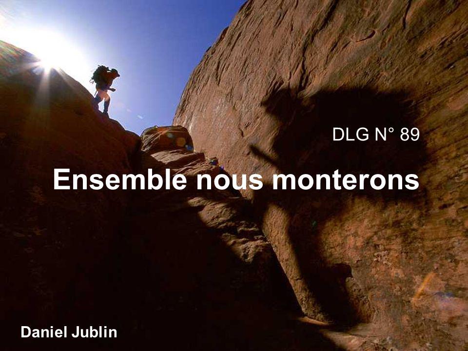DLG N° 89 Ensemble nous monterons Daniel Jublin