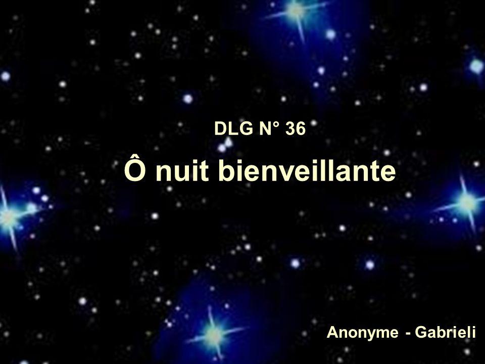 1.Ô nuit bienveillante, Ô nuit rassurante, Douce nuit du premier Noël.