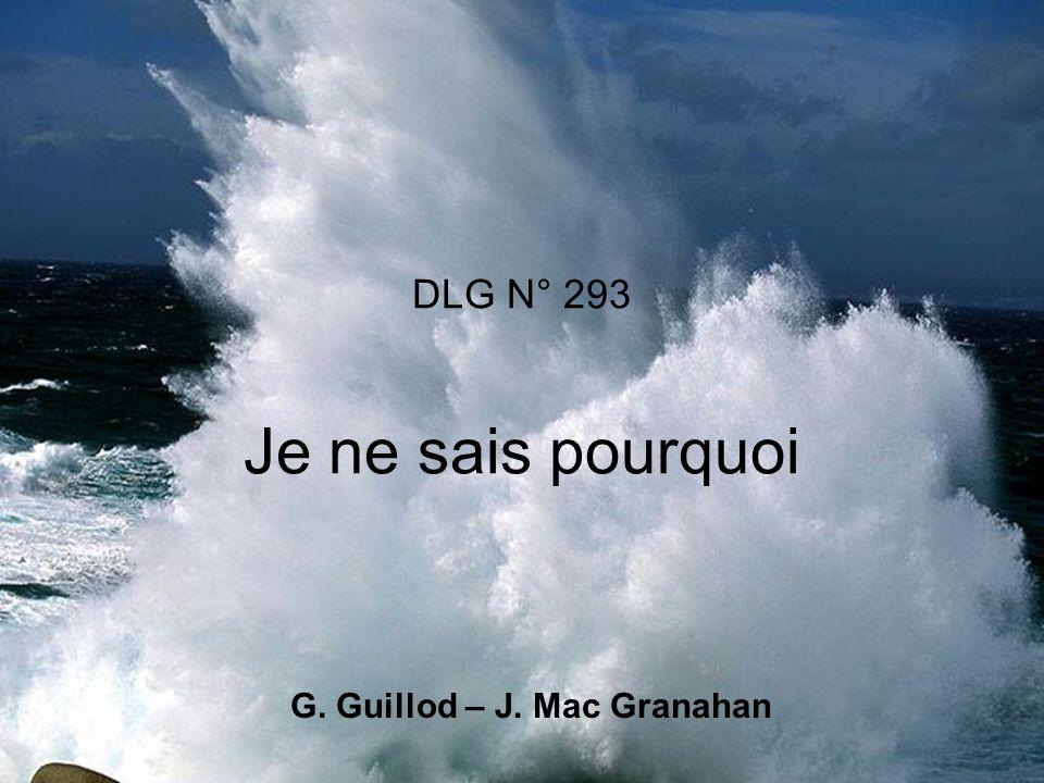 DLG N° 293 Je ne sais pourquoi G. Guillod – J. Mac Granahan