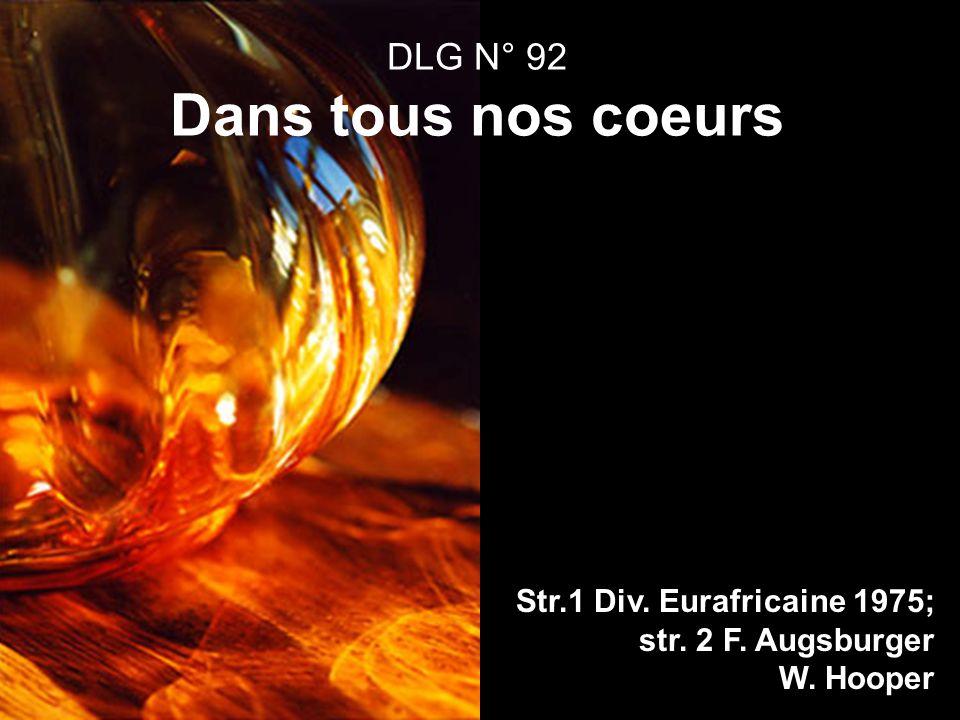 DLG N° 92 Dans tous nos coeurs Str.1 Div. Eurafricaine 1975; str. 2 F. Augsburger W. Hooper