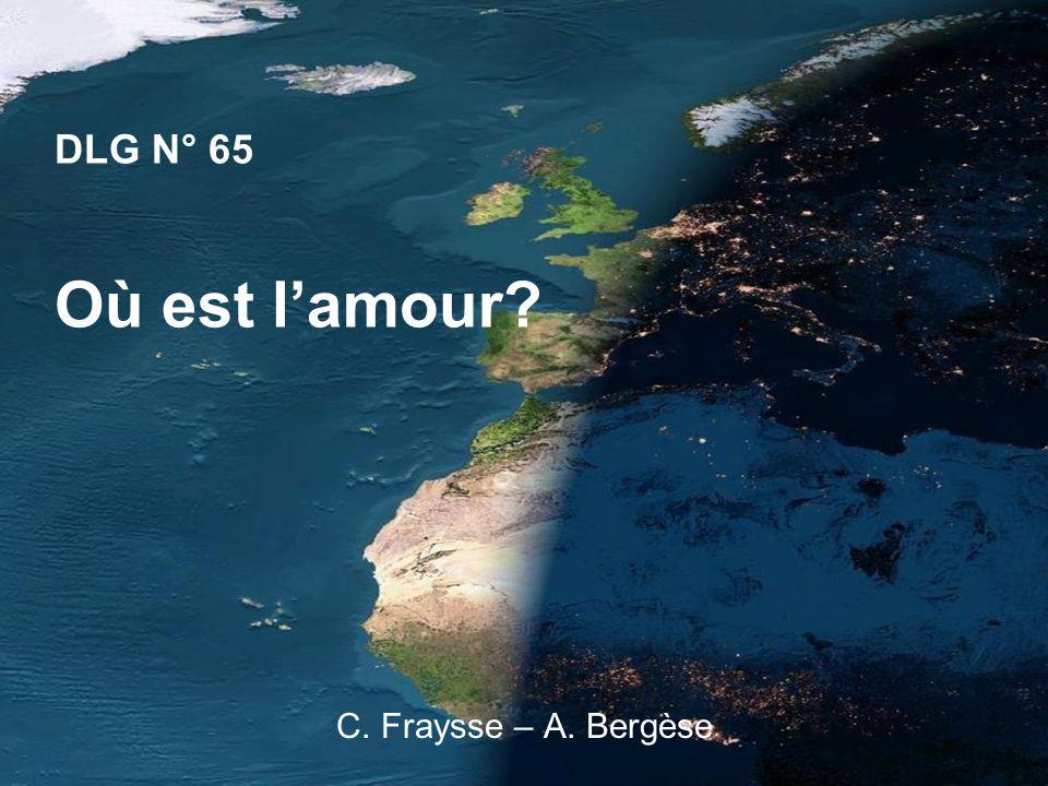 DLG N° 65 Où est lamour? C. Fraysse – A. Bergèse