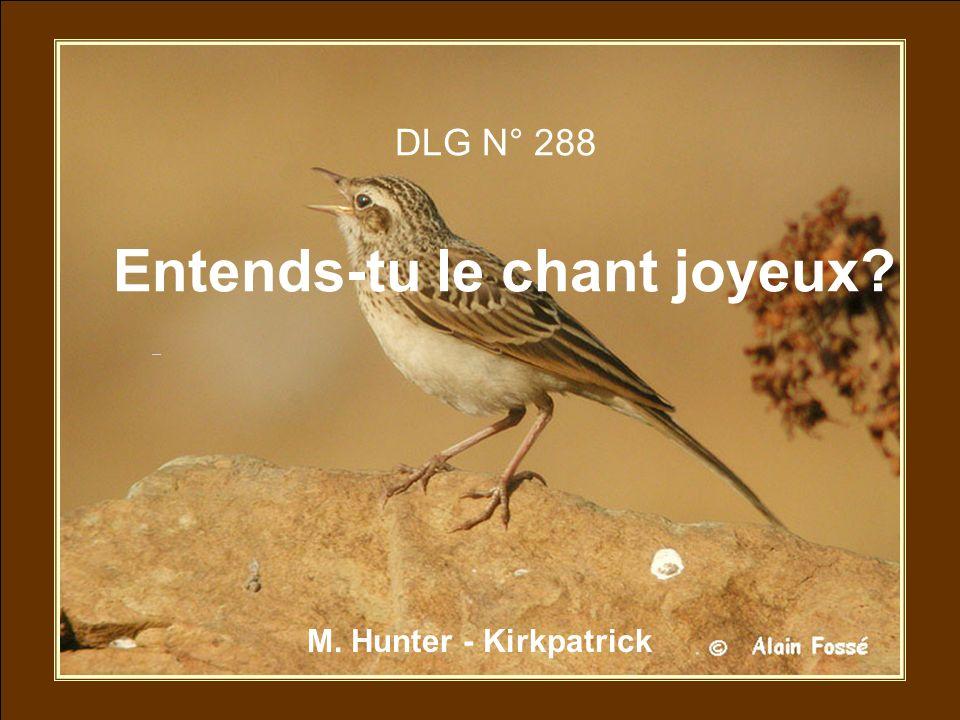 DLG N° 288 Entends-tu le chant joyeux? M. Hunter - Kirkpatrick