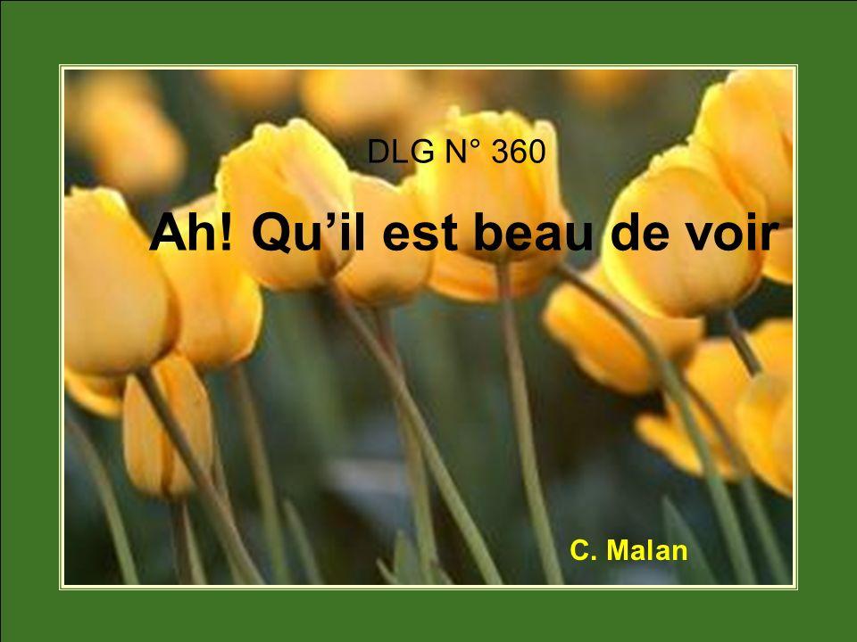 DLG N° 360 Ah! Quil est beau de voir C. Malan