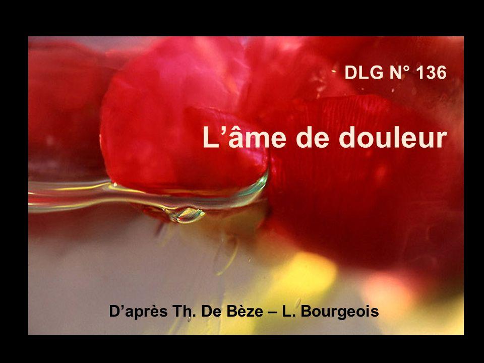 DLG N° 136 Lâme de douleur Daprès Th. De Bèze – L. Bourgeois