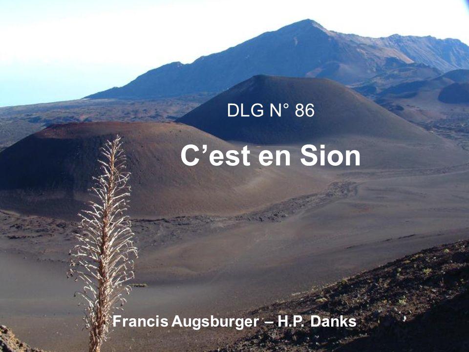 DLG N° 86 Cest en Sion Francis Augsburger – H.P. Danks