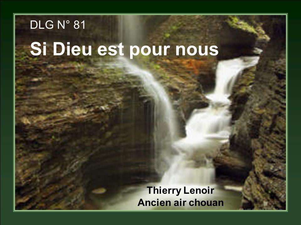Thierry Lenoir Ancien air chouan DLG N° 81 Si Dieu est pour nous