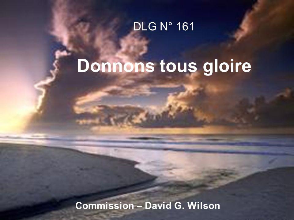 DLG N° 161 Donnons tous gloire Commission – David G. Wilson