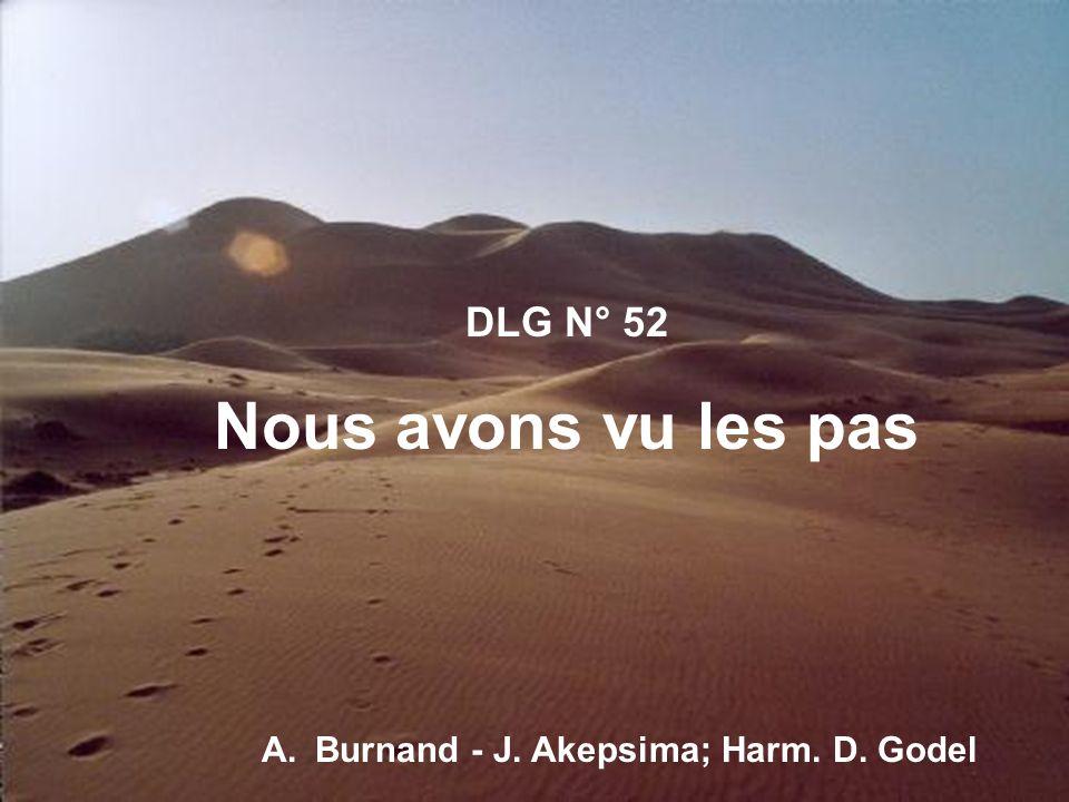 DLG N° 52 Nous avons vu les pas A.Burnand - J. Akepsima; Harm. D. Godel