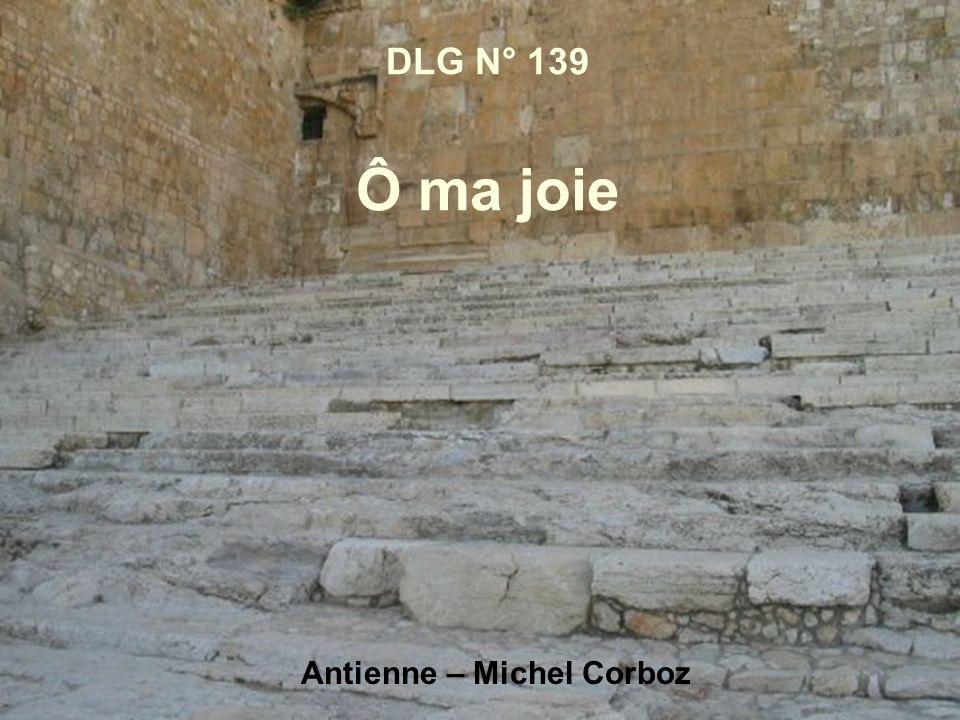 DLG N° 139 Ô ma joie Antienne – Michel Corboz