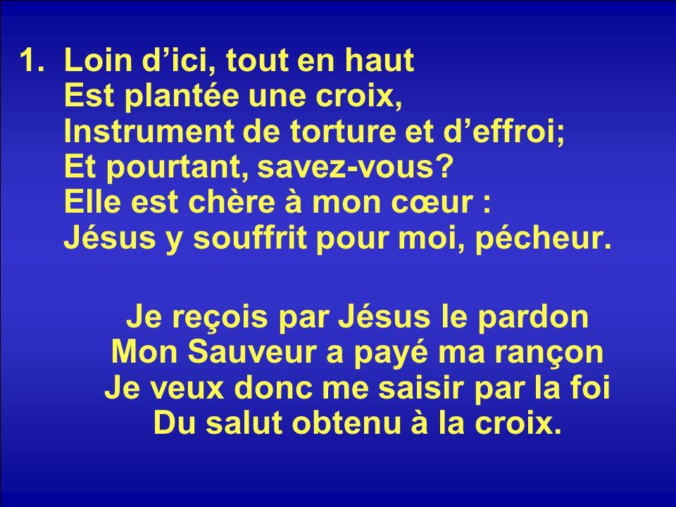 2.Si ce bois méprisé Me fascine aussi fort, Cest que Christ, Le Sauveur, y est mort.