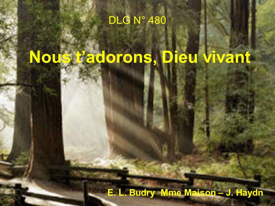 DLG N° 480 Nous tadorons, Dieu vivant E. L. Budry Mme Maison – J. Haydn