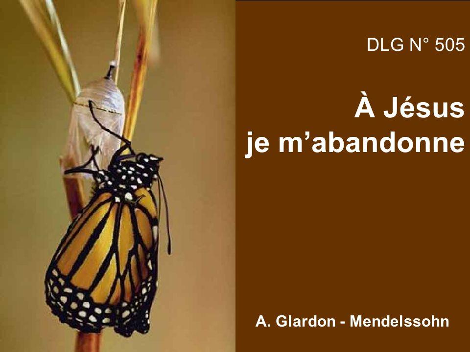DLG N° 505 À Jésus je mabandonne A. Glardon - Mendelssohn