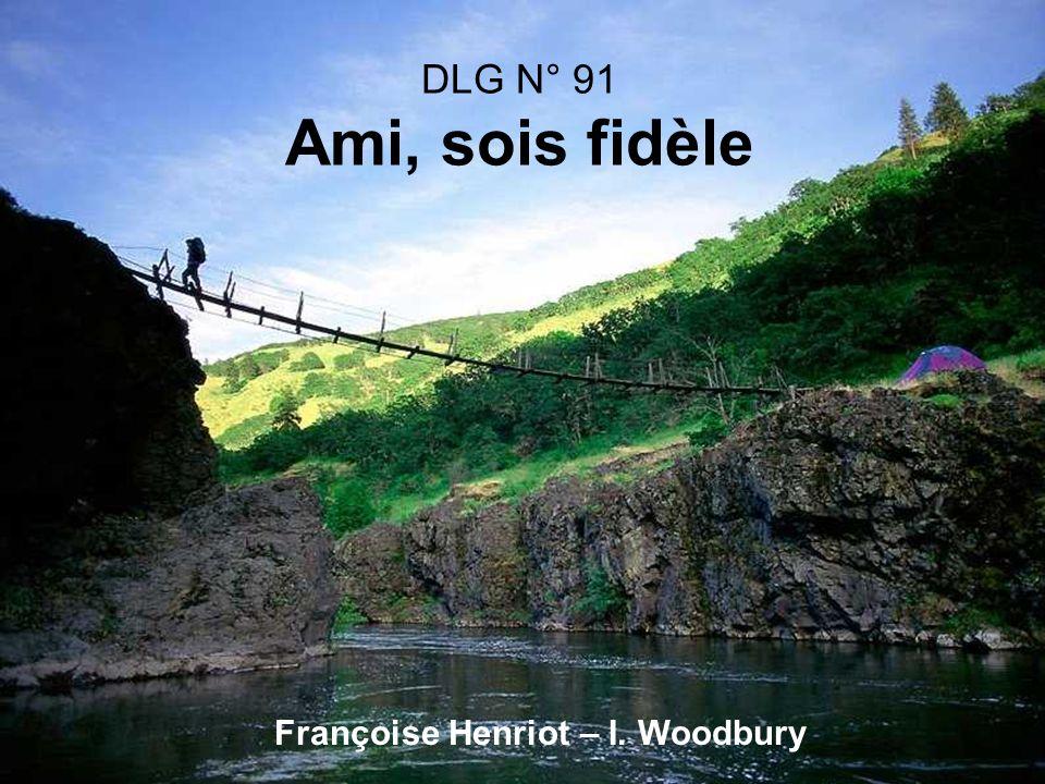 Françoise Henriot – I. Woodbury DLG N° 91 Ami, sois fidèle