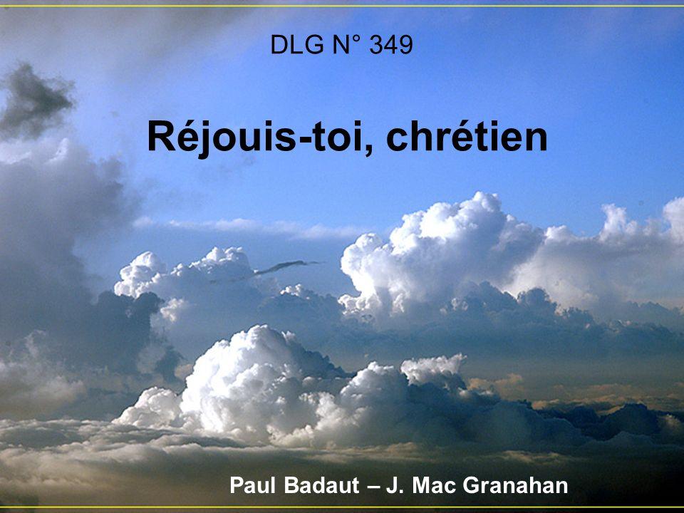 DLG N° 349 Réjouis-toi, chrétien Paul Badaut – J. Mac Granahan