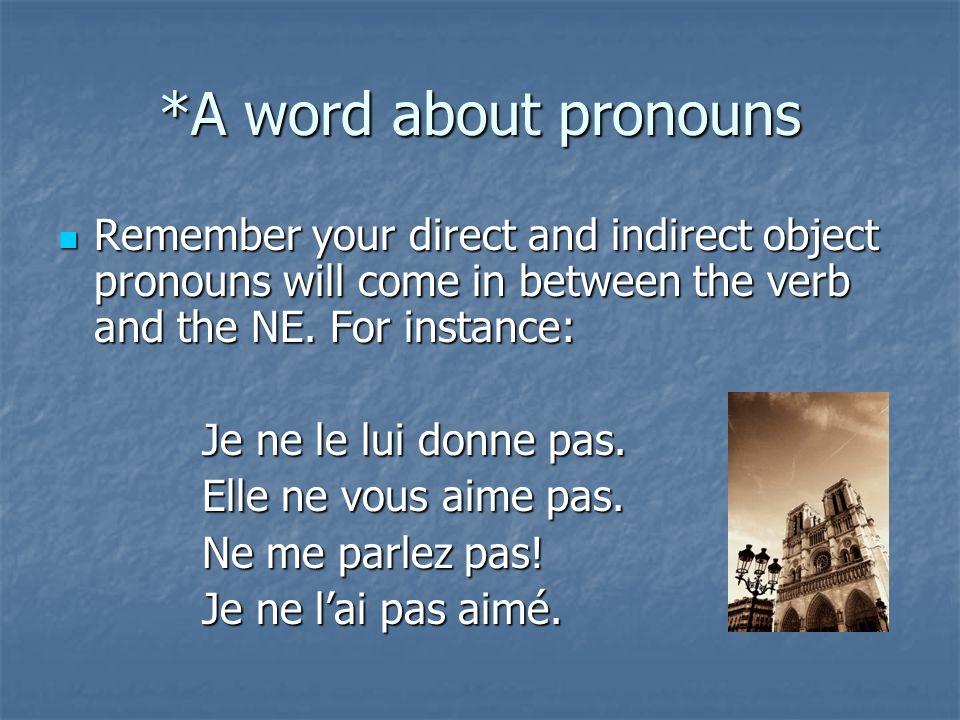 How a sentence becomes negative aime dors achète danse le pain noir.