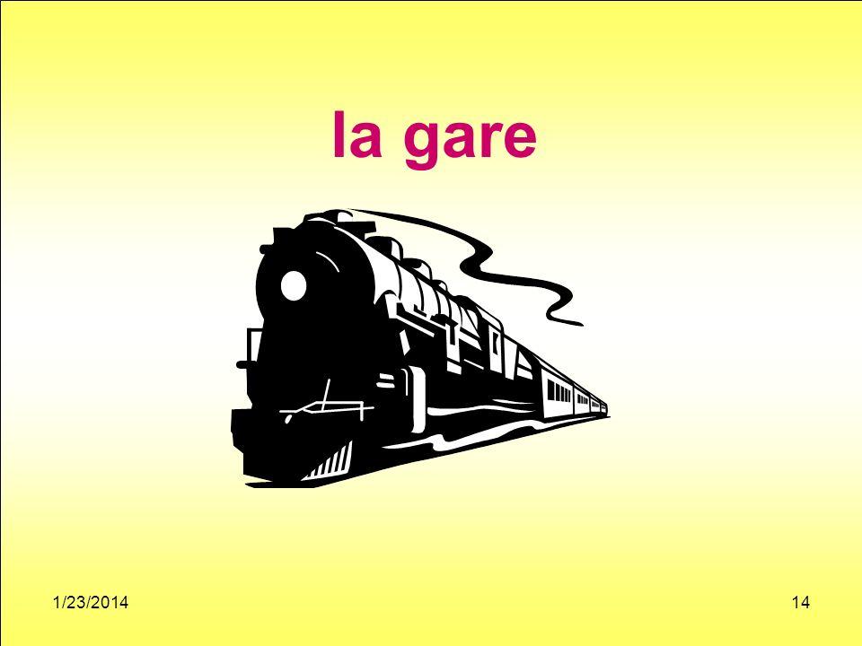 1/23/201414 la gare