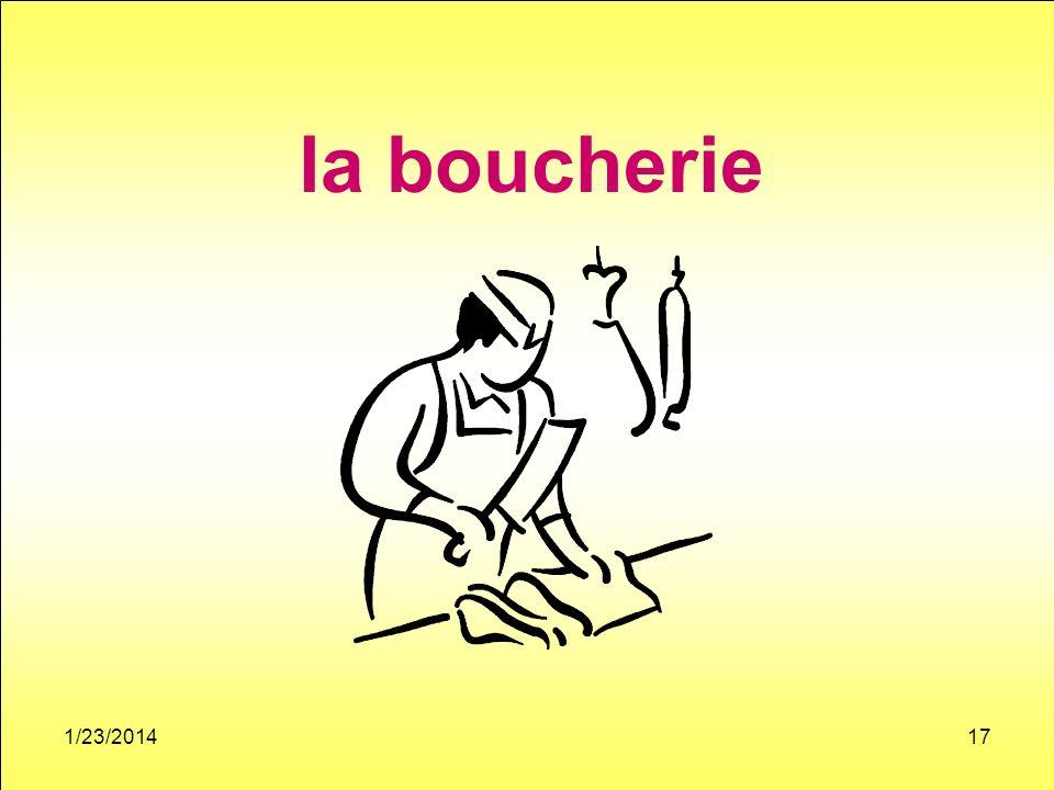 1/23/201417 la boucherie