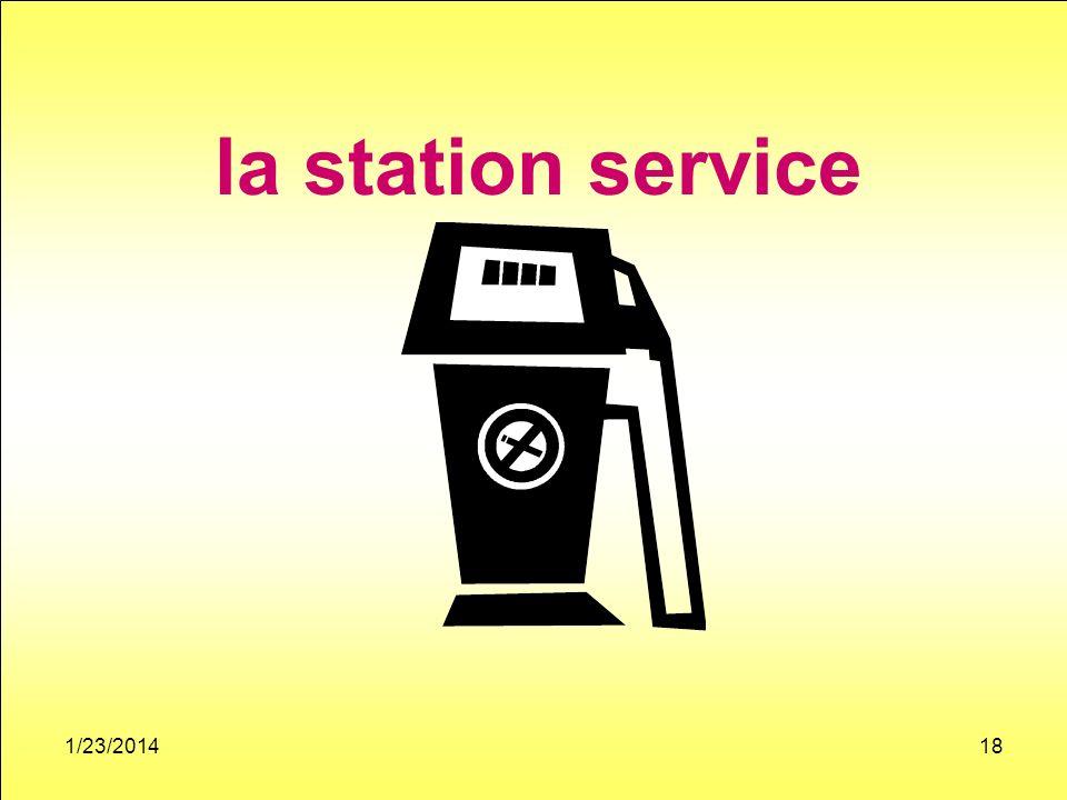 1/23/201418 la station service