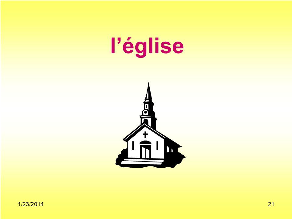 1/23/201421 léglise