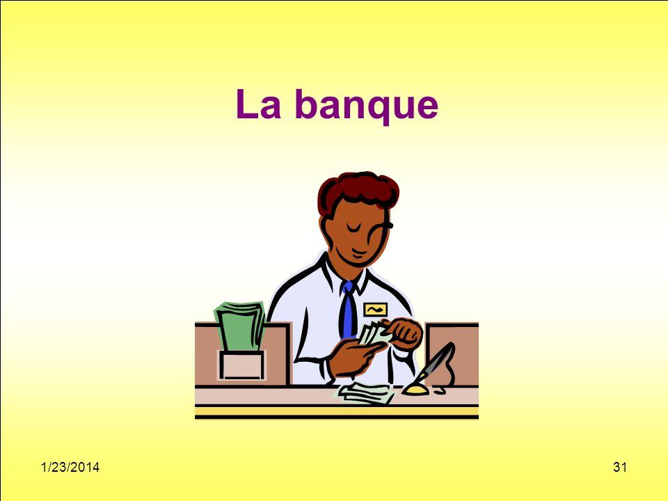La banque 1/23/201431