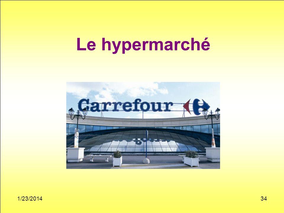 Le hypermarché 1/23/201434