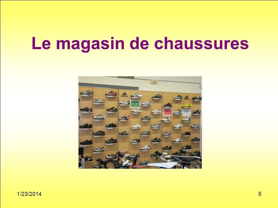 Le magasin de chaussures 1/23/20145
