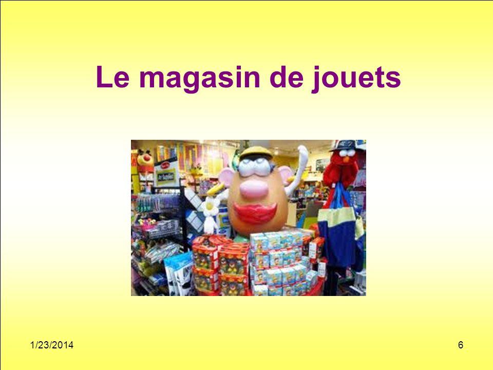 Le magasin de jouets 1/23/20146