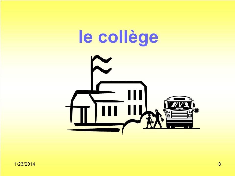 1/23/20148 le collège