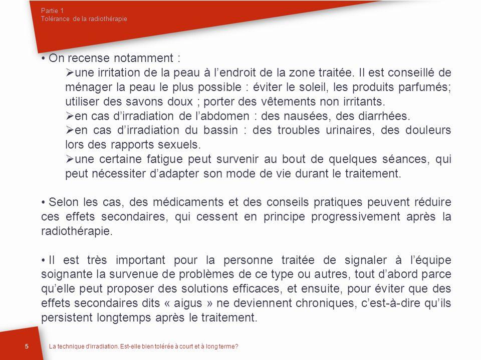 Partie 1 Tolérance de la radiothérapie 5La technique d irradiation.