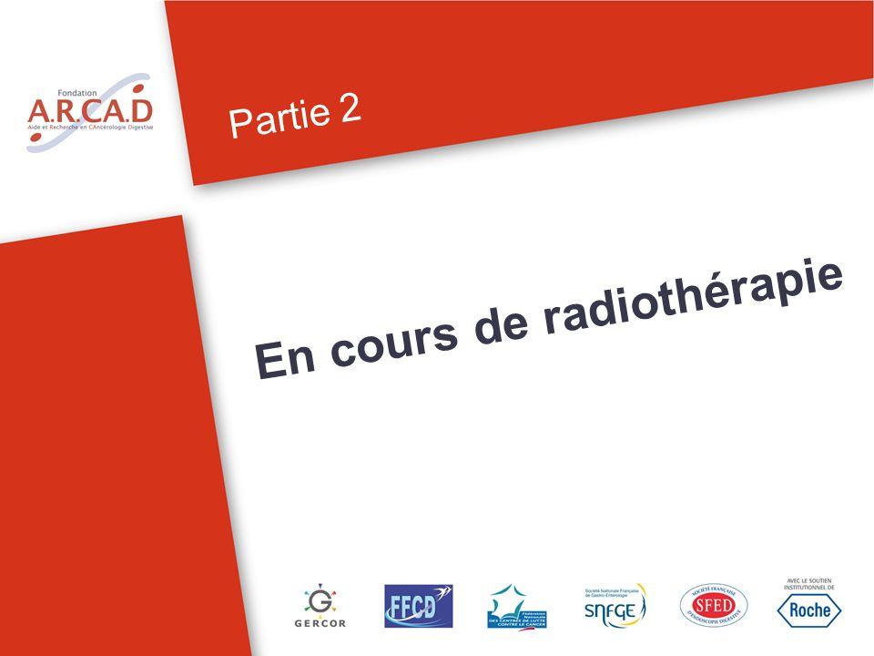 Partie 2 En cours de radiothérapie