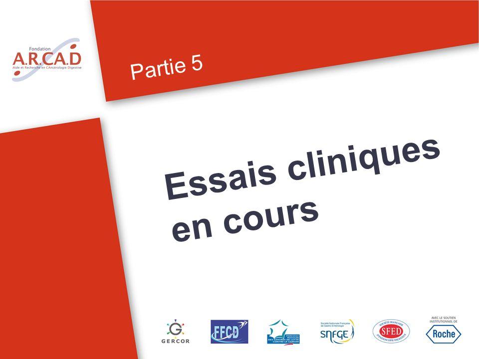 Partie 5 Essais cliniques en cours