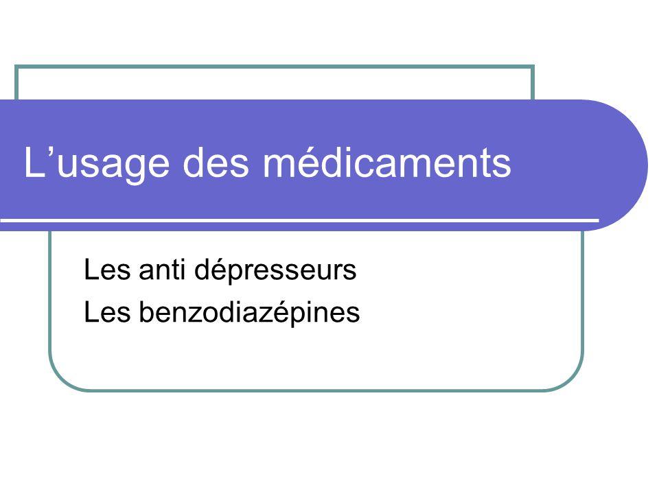 Lusage des médicaments Les anti dépresseurs Les benzodiazépines