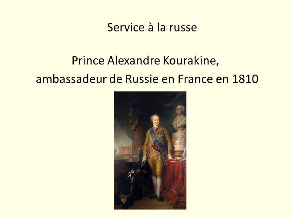 Service à la russe Prince Alexandre Kourakine, ambassadeur de Russie en France en 1810
