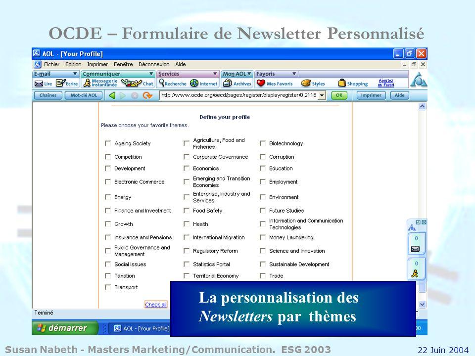 OCDE – Formulaire de Newsletter Personnalisé La personnalisation des Newsletters par thèmes Susan Nabeth - Masters Marketing/Communication. ESG 2003 2