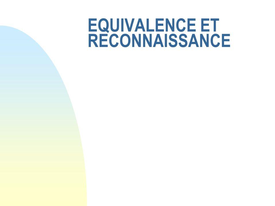 EQUIVALENCE ET RECONNAISSANCE