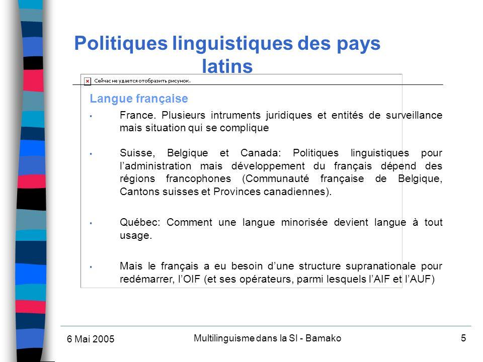 6 Mai 2005 Multilinguisme dans la SI - Bamako5 Langue française France.