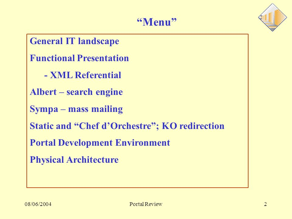 08/06/2004Portal Review13 Portal presentation : themes How does it work .