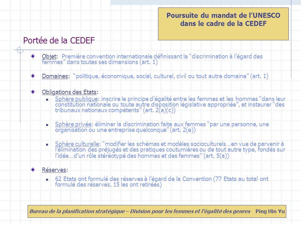 Portée de la CEDEF Objet: Première convention internationale définissant la discrimination à légard des femmes dans toutes ses dimensions (art.