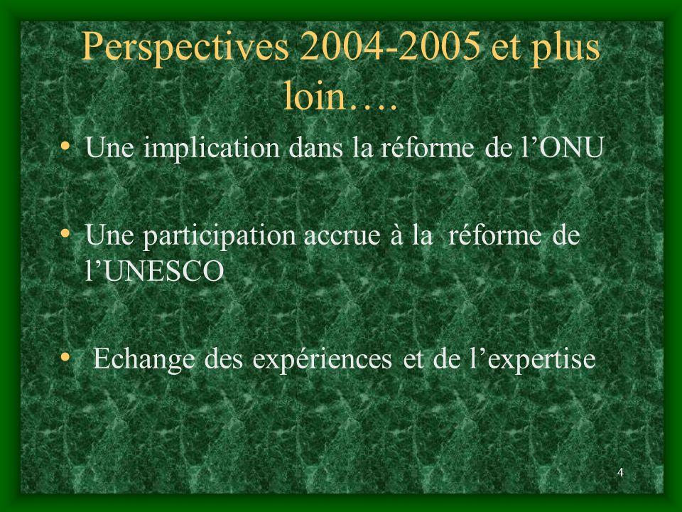 5 La Réforme de lONU.Le Compact Global de 1999 Les Objectifs du Millennium de 2000 ….