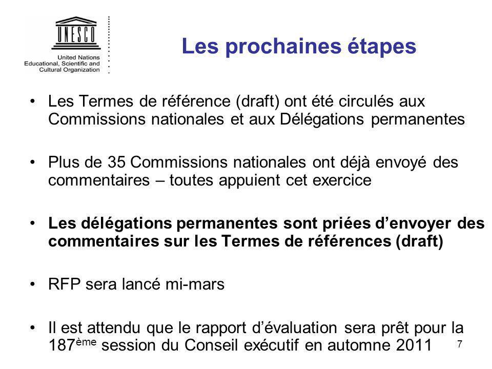 7 Les prochaines étapes Les Termes de référence (draft) ont été circulés aux Commissions nationales et aux Délégations permanentes Plus de 35 Commissi