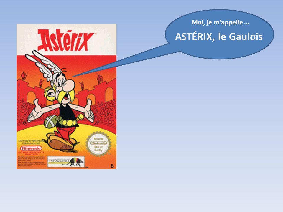 Moi, je mappelle … ASTÉRIX, le Gaulois