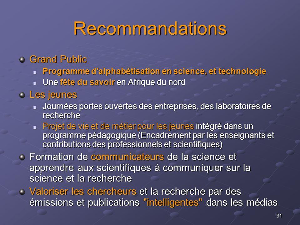 31 Recommandations Grand Public Programme d'alphabétisation en science, et technologie Programme d'alphabétisation en science, et technologie Une fête