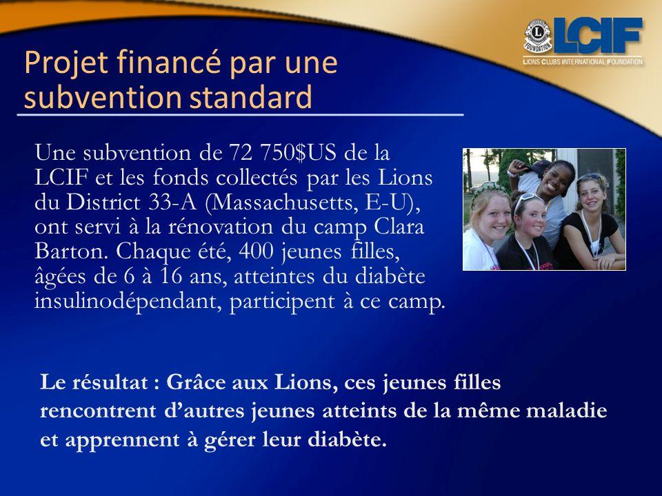 Projet financé par une subvention standard Une subvention de 72 750$US de la LCIF et les fonds collectés par les Lions du District 33-A (Massachusetts