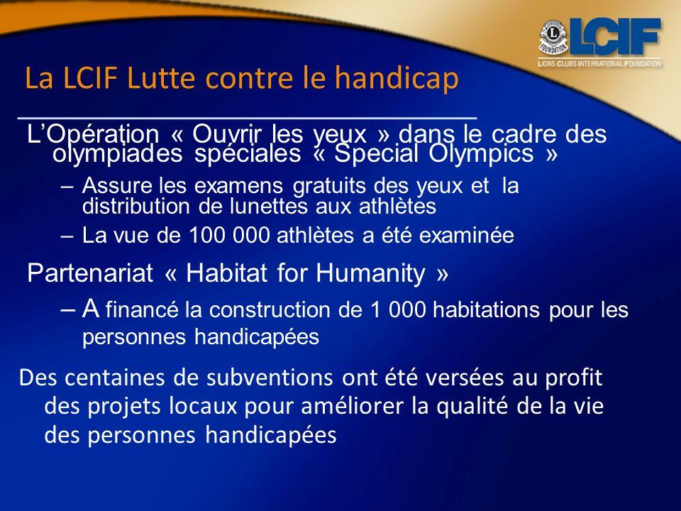 La LCIF Lutte contre le handicap LOpération « Ouvrir les yeux » dans le cadre des olympiades spéciales « Special Olympics » –Assure les examens gratui