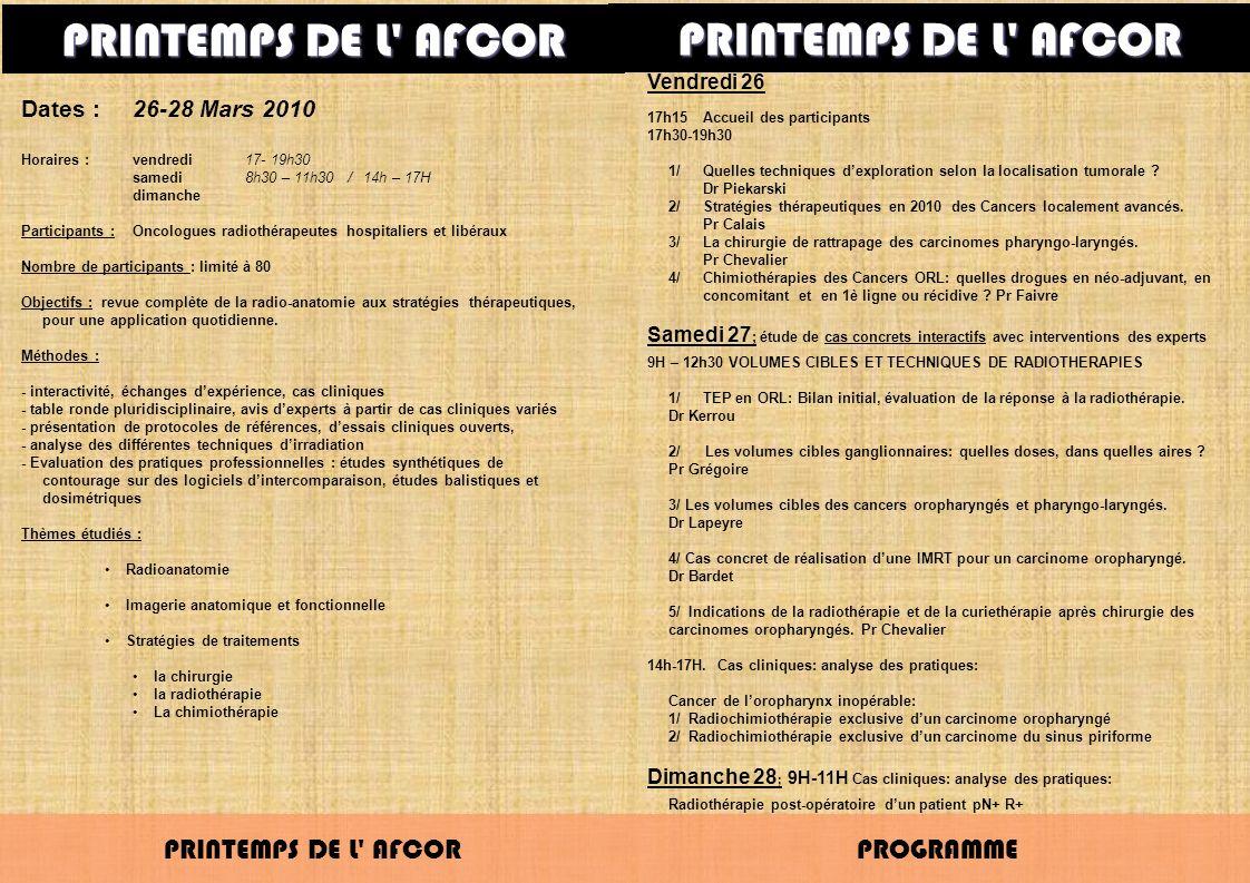 PRINTEMPS DE L' AFCOR PROGRAMME PRINTEMPS DE L' AFCOR Vendredi 26 17h15Accueil des participants 17h30-19h30 1/Quelles techniques dexploration selon la