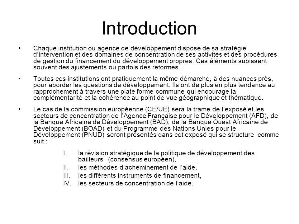Depuis 2000, un ambitieux processus de réforme de laide à été lancé par la CE.