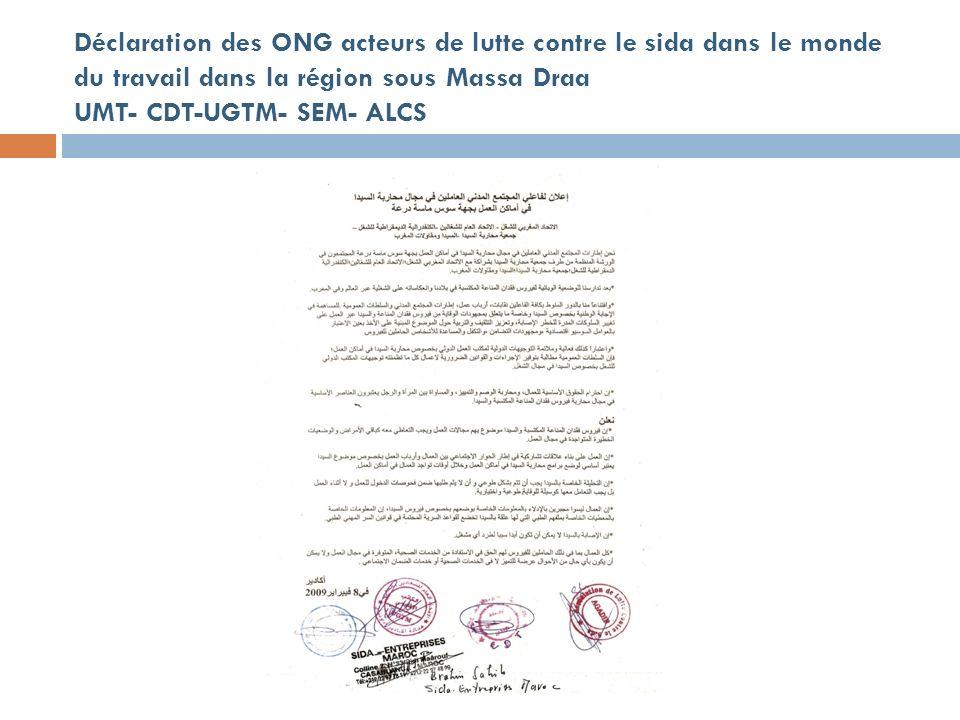 Déclaration des ONG acteurs de lutte contre le sida dans le monde du travail dans la région sous Massa Draa UMT- CDT-UGTM- SEM- ALCS