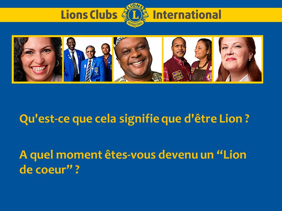 LIONS CLUBS INTERNATIONALTITRE DE L EXPOSE 3 Que vendons- nous ?